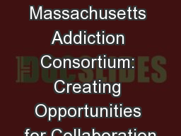 Central Massachusetts Addiction Consortium: Creating Opportunities for Collaboration