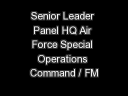 Senior Leader Panel HQ Air Force Special Operations Command / FM