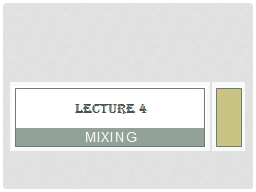 Mixing Lecture 4 Definition