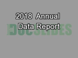 2018  Annual Data Report