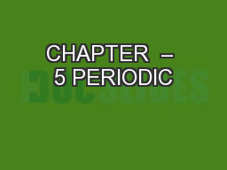 CHAPTER  – 5 PERIODIC PowerPoint PPT Presentation