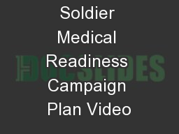 Soldier Medical Readiness Campaign Plan Video PowerPoint PPT Presentation
