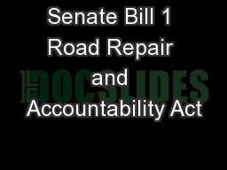Senate Bill 1 Road Repair and Accountability Act