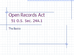 Open Records Act     51 O.S. Sec. 24A.1
