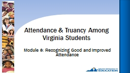 Module 8: Recognizing Good and Improved Attendance