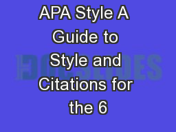 Writing in APA Style A  Guide to Style and Citations for the 6