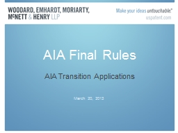 AIA Final Rules AIA Transition Applications PowerPoint PPT Presentation