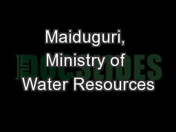 Maiduguri, Ministry of Water Resources