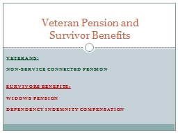 Veterans:   non-service connected pension