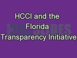 HCCI and the Florida Transparency Initiative