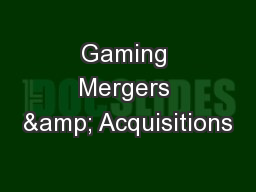 Gaming Mergers & Acquisitions
