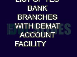 LIST OF YES BANK BRANCHES WITH DEMAT ACCOUNT FACILITY