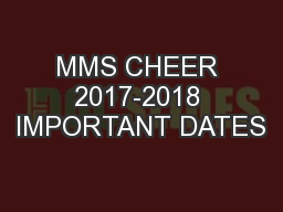 MMS CHEER 2017-2018 IMPORTANT DATES
