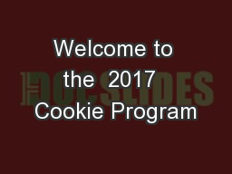 Welcome to the  2017  Cookie Program
