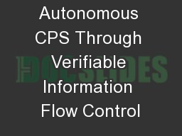 Secure Autonomous CPS Through Verifiable Information Flow Control
