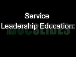 Service Leadership Education: