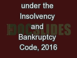 Role of NCLT under the Insolvency and Bankruptcy Code, 2016