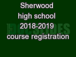 Sherwood high school 2018-2019 course registration