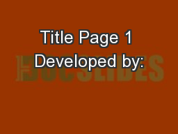 Title Page 1 Developed by: