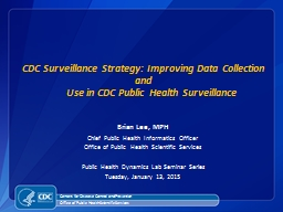 CDC Surveillance Strategy: Improving Data Collection and