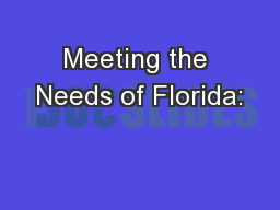 Meeting the Needs of Florida: