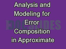 Statistical Analysis and Modeling for Error Composition in Approximate