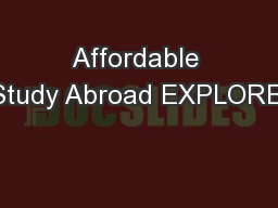 Affordable Study Abroad EXPLORE.