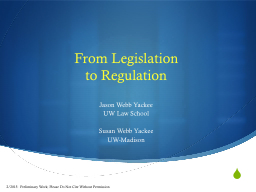 From Legislation  to Regulation PowerPoint PPT Presentation