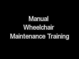 Manual Wheelchair Maintenance Training