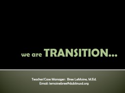 we are  TRANSITION�