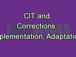 CIT and Corrections: Implementation, Adaptation,