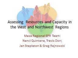 Assessing Resources and Capacity in the West and Northwest Regions