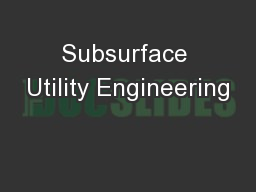Subsurface Utility Engineering