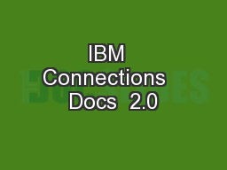 IBM  Connections   Docs  2.0