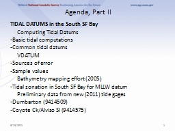 Agenda, Part II TIDAL DATUMS in the South SF Bay