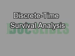Discrete-Time Survival Analysis