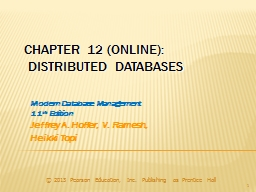 Chapter 12 (Online):  Distributed Databases PowerPoint PPT Presentation