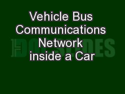 Vehicle Bus Communications Network inside a Car