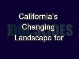 California's Changing Landscape for