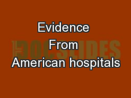 Evidence From American hospitals