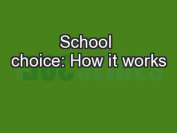 School choice: How it works