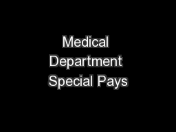 Medical Department Special Pays