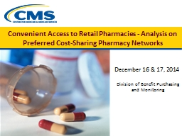 Convenient  Access  to Retail Pharmacies - Analysis