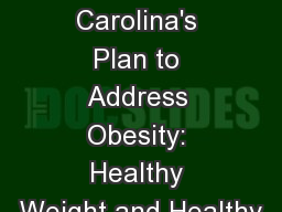 North  Carolina's Plan to Address Obesity: Healthy Weight and Healthy