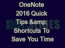 Microsoft OneNote 2016 Quick Tips & Shortcuts To Save You Time