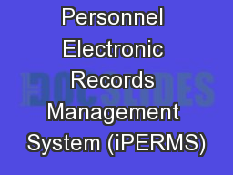 interactive Personnel Electronic Records Management System (iPERMS)