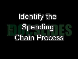 Identify the Spending Chain Process