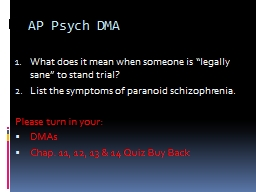 "AP Psych DMA What does it mean when someone is ""legally sane"" to stand trial?"