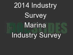 2014 Industry Survey Marina Industry Survey