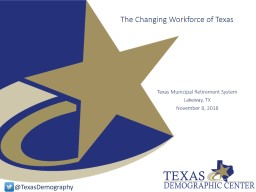 The Changing Workforce of Texas